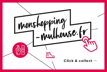 La plateforme www.monshopping-mulhouse.fr est en ligne !